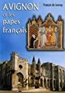 Avignon et les papes français par Lannoy