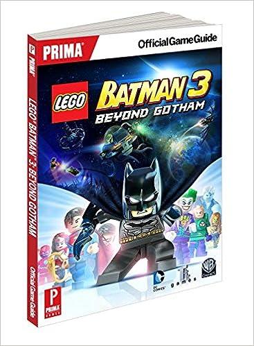 Lego Batman 3 Beyond Gotham Prima Official Game Guides Prima