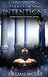 With God Intentions (Pure Souls Book 3)