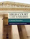 High Court Case Summaries on Criminal Procedure, Keyed to Saltzburg, 9th, West, 0314272437