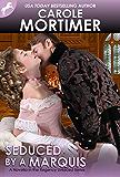 Seduced by a Marquis (Regency Unlaced 8) (English Edition)