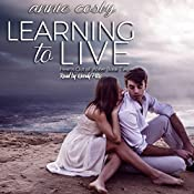 Learning to Live: Hearts Out of Water, Book 2 | Annie Cosby