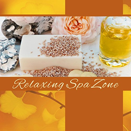 Relaxing Spa Zone - Music for Relaxation, Massage for the Senses, Aromatherapy, Shiatsu, Reflexology, Breath and Relax