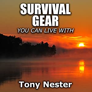 Survival Gear You Can Live With Audiobook