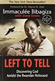 Book Cover for Left to Tell: Discovering God Amidst the Rwandan Holocaust