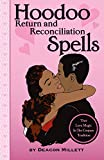 img - for Hoodoo Return and Reconciliation Spells: True Love Magic in the Conjure Tradition book / textbook / text book