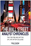 The Wall Street Analyst Chronicles, Yan Chow, 1608440494