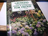 img - for Growing Vegetables, Fruit and Flowers for Profit book / textbook / text book