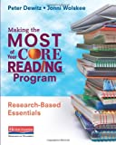 Making the Most of Your Core Reading Program, Peter Dewitz and Jonni Wolskee, 0325043612