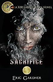 Sacrifice (Thirteenth Legion Series Book 3)