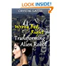 Wrong Bed, Right Transforming Alien Robot (Roboterotic Love Book 2)