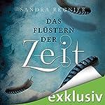 Das Flüstern der Zeit (Die Zeitlos-Trilogie 1) | Sandra Regnier