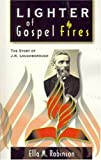 Lighter of Gospel Fires, Ella M. Robinson, 1572582243