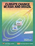 Climate Change in Asia and Brazil : The Role of Technology Transfer, Pachauri, R. K. and Bhandari, Preety, 8185419051