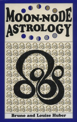 Moon-Node Astrology by Brand: Weiser Books