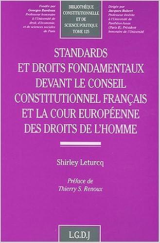 Téléchargement Standards et droits fondamentaux devant le Conseil constitutionnel français et la Cour européenne des droits de l'homme epub pdf