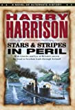 Stars and Stripes in Peril (Stars & Stripes Trilogy)