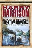 Stars and Stripes in Peril (Stars & Stripes Trilogy)