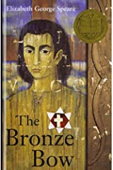 Bronze Bow by Elizabeth George Speare (2007-05-15) Library Binding