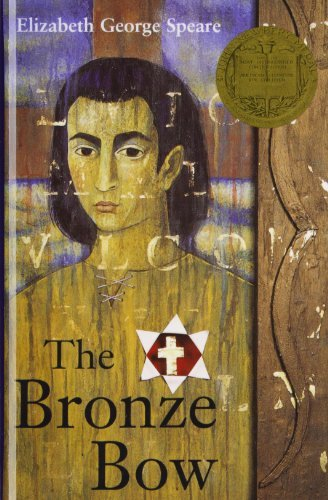 Bronze Bow by Elizabeth George Speare (2007-05-15) (The Bronze Bow By Elizabeth George Speare)