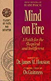 Mind on Fire: A Faith for the Skeptical and Indifferent (Classics of Faith and Devotion)
