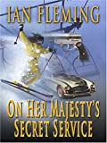On Her Majesty's Secret Service, Ian Fleming, 0786282428