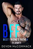#9: BFF: Best Friend's Father Claimed (BFF, Book 2)