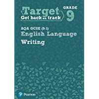 Target Grade 9 Writing AQA GCSE (9-1) English Language Workbook (Intervention English)