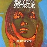 Bram Stoker - Heavy Rock Spectacular (Digipak)
