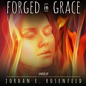 Forged in Grace Audiobook