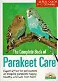 img - for Complete Book of Parakeet Care, The (Pet Reference Books) book / textbook / text book