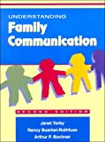 img - for Understanding Family Communication (2nd Edition) book / textbook / text book