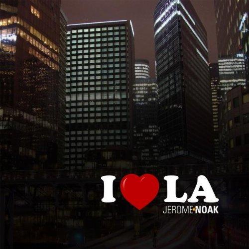 Amazon.com: I love L.A. (Sasha Kaktus Remix): Jerome Noak