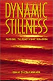img - for Dynamic Stillness Part One: The Practice of Trika Yoga book / textbook / text book