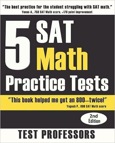 5 SAT Math Practice Tests (2nd Edition): Paul G. IV Simpson, Test ...