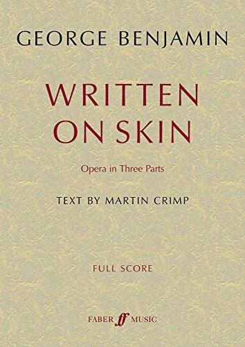 Written on Skin: Opera in Three Parts (Full Score), Full Score