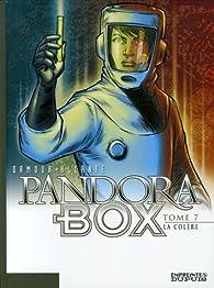 Pandora Box, tome 7 : La colère par  Alcante