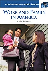 Work and Family in America: A Reference Handbook