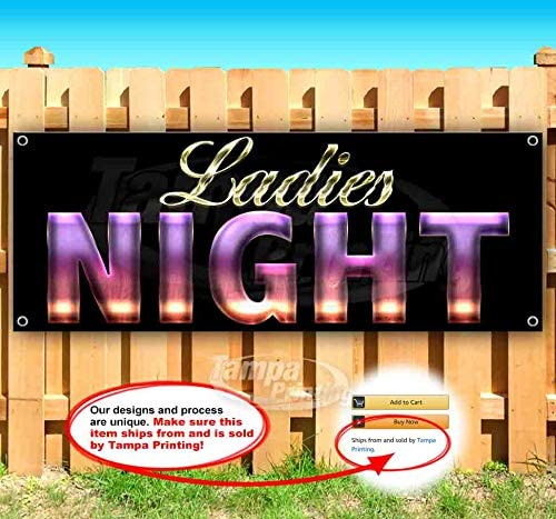 Flag, New Advertising Ladies Night 13 oz Heavy Duty Vinyl Banner Sign with Metal Grommets Store Many Sizes Available