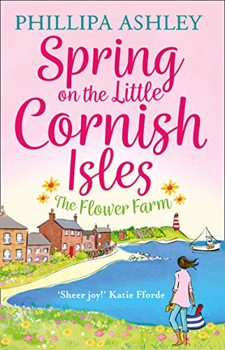 Spring on the Little Cornish Isles: The Flower Farm by Avon