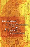 New Perspective of the World's Foundation, D. K. Strickland, 1582751811