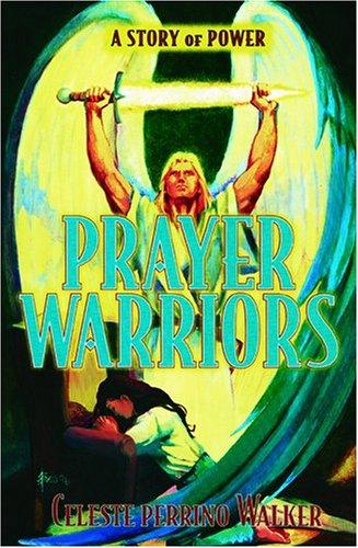 Prayer Warriors: A Story of Power