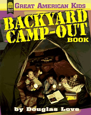 The Backyard Camp-Out Book