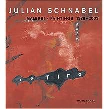 Julian Schnabel: Paintings, 1978-2003