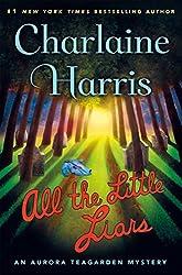 All the Little Liars: An Aurora Teagarden Mystery (Aurora Teagarden Mysteries)