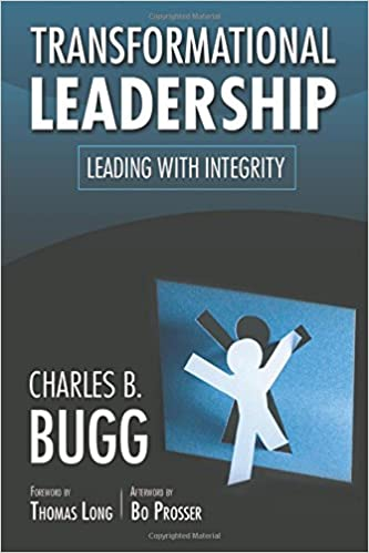 Lataa online-kirjoja ilmaiseksi Transformational Leadership: Leading with Integrity PDF CHM by Charles B. Bugg 157312558X