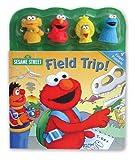 Sesame Street Field Trip!, Sarah Albee and Joe Mathieu, 0794412335