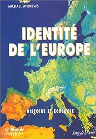 Identité de l'Europe par Michael Andrews