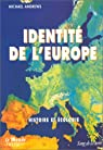 Identité de l'Europe par Andrews