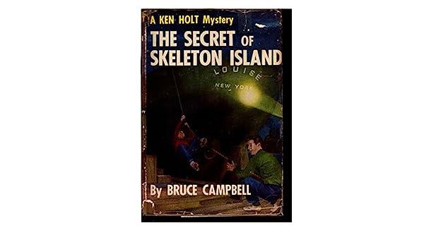 The Secret of Skelton Island (A KEN HOLT MYSTERY, #1): Bruce